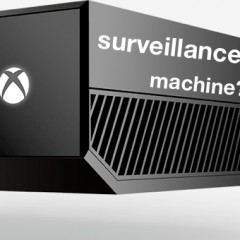 Will the 'Xbox One' Invade Our Privacy?